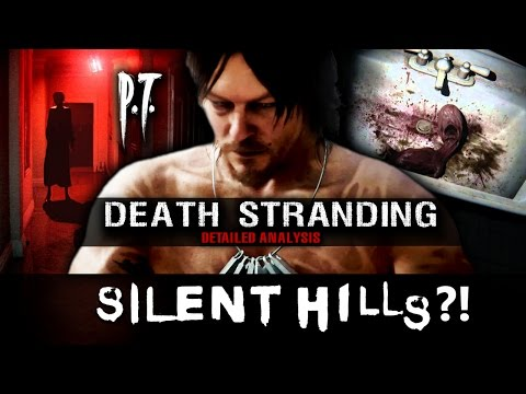 Death Stranding is SILENT HILLS?! Analysis - P.T Radio Confirms Relation?! - Kojima's Ruse Ending?