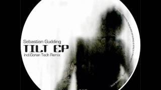 Sebastian Gudding - Tilt (Goran Tech remix)
