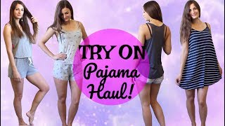 Target Pajama Try On Haul!! - Summer Women Sleepwear Clothing Haul - Fashion Lookbook Outfits 2017