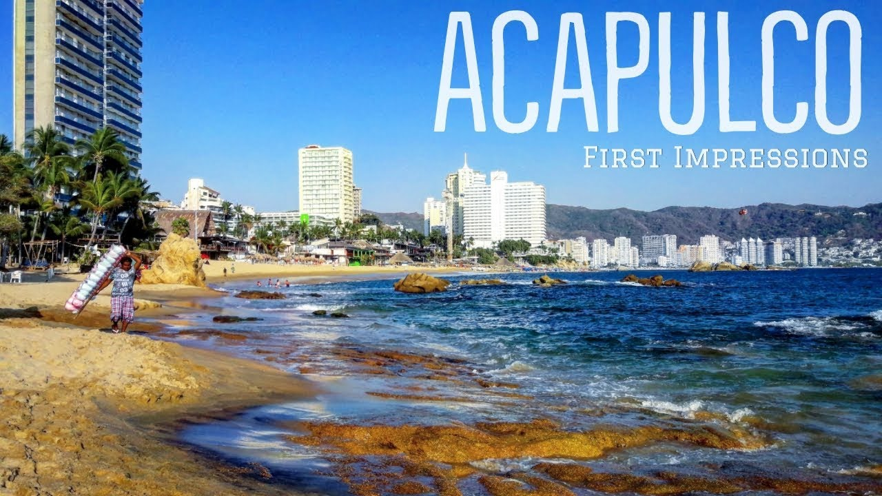 ACAPULCO   MEXICO'S Most DANGEROUS CITY?   FIRST ...