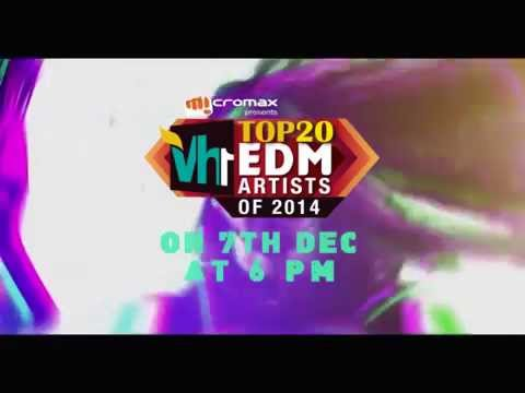 Vh1 Top Twenty EDM Artists presented by Micromax