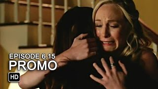 The Vampire Diaries 6x15 Promo - Let Her Go [HD]