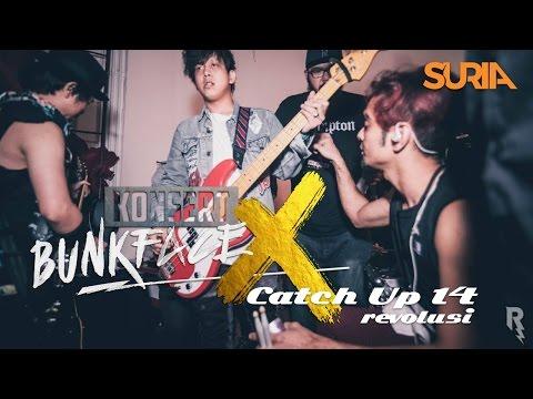Catch Up! - Konsert Bunkface X Ep. 14 - Revolusi