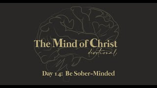 The Mind of Christ | Day 14 | Paul Pitts III