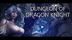 Dungeon of the Dragon Knight *Completed*