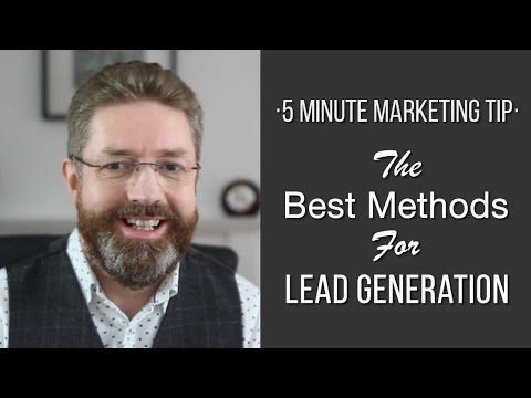 The Best Methods For Lead Generation