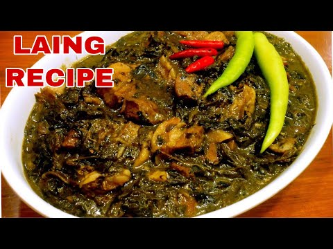 BEST LAING/MASARAP/HINDI MAKATI/PAANO MAGLUTO NG LAING/HOW TO COOK LAING/LAING BICOL /LAING RECIPE-