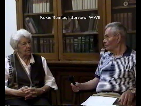 Roxie Remley Interview, WWII