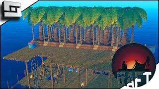 RAFT! Tree Farm Upgrade! E6