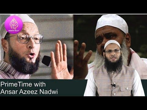#PrimeTime Asaduddin Owaisi & badruddin ajmal_#3 talaq Bill Reality