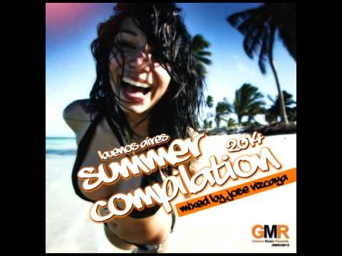 Buenos Aires Summer Compilation 2014 - Mixed By Jose Vizcaya