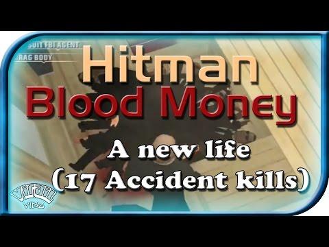 Hitman Blood Money A new life (17 Accident kills) SA/OS |