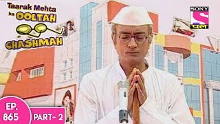 taarak mehta ka ooltah chashmah त रक म हत episode 865 part 2 7th december 2017
