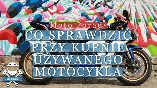 Jak Kupić Używany Motocykl. Na Co Zwrócić Uwagę Przy Kupnie Motocykla. Pierwsze moto motobanda