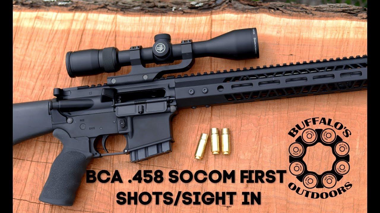 Bear Creek Arsenal  458 socom Part 2 - First shots and sight in