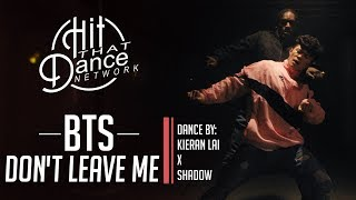 BTS (방탄소년단)  - Don't Leave Me | Dance Cover for BTS Fans!