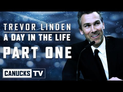 Trevor Linden - A Day In The Life (Part One)