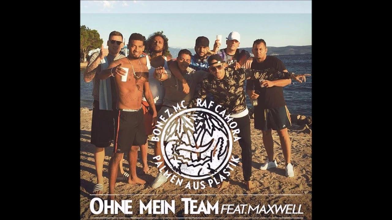BONEZ MC & RAF CAMORA feat. MAXWELL - Ohne mein Team