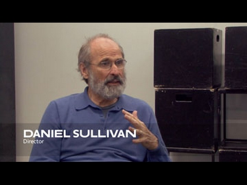 About the Work: Daniel Sullivan | School of Drama