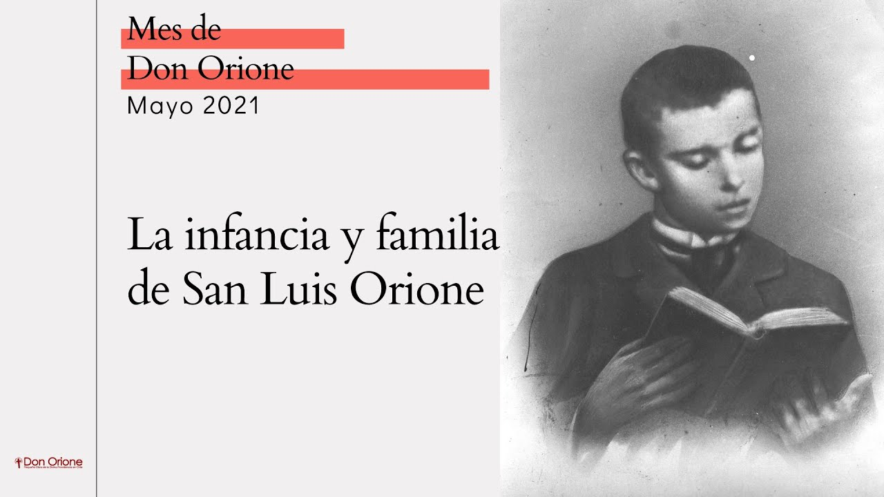 Catequesis Mes de Don Orione 2021 - Día 1: Infancia y orígenes