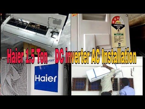 Haier 1.5 Ton DC Inverter AC Installation 2019