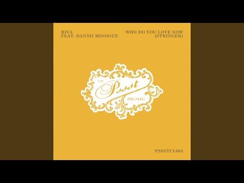 Who Do You Love Now (Stringer) (Riva's Bora Bora Extended Instrumental Remix)