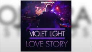 Love Story - Edward Maya *RINGTONE* Presenting Violet Light