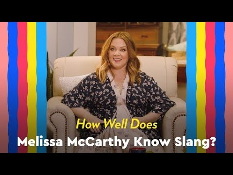 How Well Does Melissa McCarthy Know Slang? The Answer Will Make You LOL