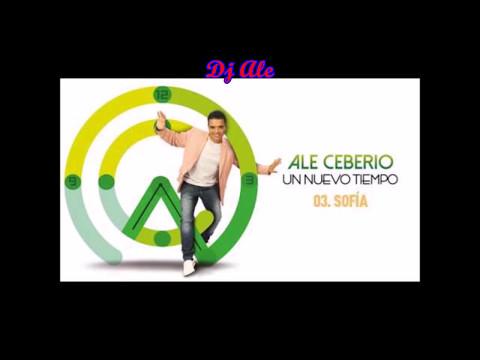 Ale Ceberio - Sofia - Dj Ale - 2017 Mix (150 BPM)