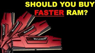 Is Faster RAM worth it for your Gaming PC?