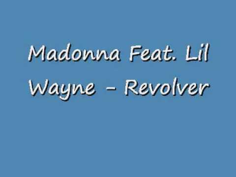 Madonna Feat  Lil Wayne   Revolver