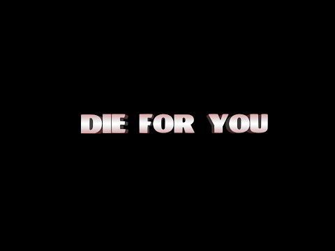 Die For You - A Film by Dalton J. Bradley
