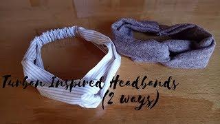 DIY: Turban Headbands | 2 Ways (With & Without Elastic) | My Crafting World