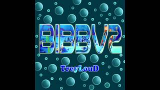 Beats In Bikini Bottom Vol.2 Out Now #BIBBV2 -TreyLouD