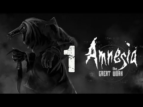 Amnesia: The Great Work (Part 1) - CHAPTER 1: FORTRESS