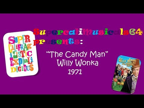 The Candy Man - Lyrics Willy Wonka and the Chocolate Factory 1971