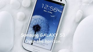 Samsung GALAXY S3 Over the horizon ringtone