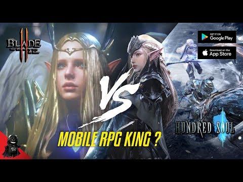 Blade II Vs Hundred Soul - Mobile RPG Kings ?