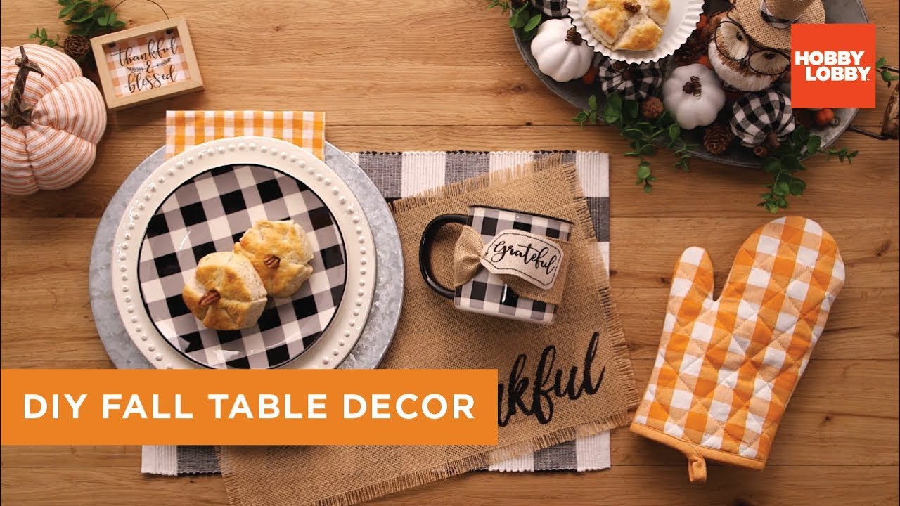 Diy Fall Table Decor Hobby Lobby Youtube