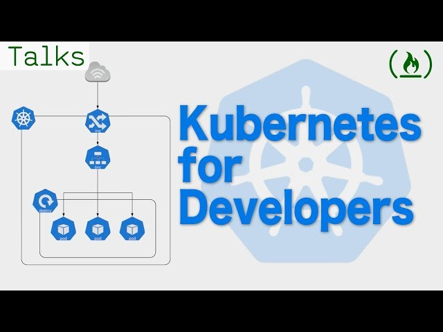 Kubernetes: A Developer's Guide to Orchestrating Containers
