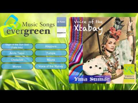 Yma Sumac - Voice Of The Xtabay Remastered Full Album