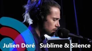 """JULIEN DORÉ """"Sublime & Silence"""" sur Pure"""