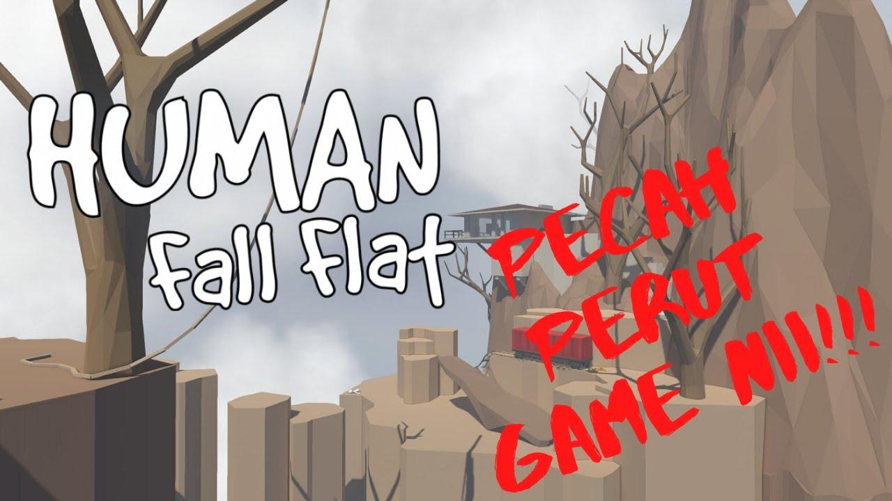 SAKIT OTAK GAME NI! (Human Fall Flat) Part 2