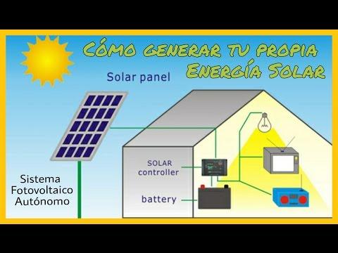 CÓMO GENERAR TU PROPIA ELECTRICIDAD SOLAR (ENERGÍA SOLAR FOTOVOLTAICA)