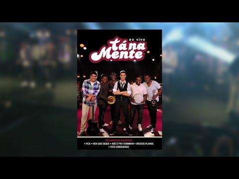 Tá Na Mente - Tá Na Mente (DVD)