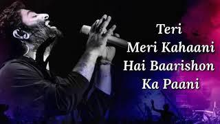 Teri Meri Kahaani Lyrics | Gabbar is Back | Arijit Singh, Palak Muchhal