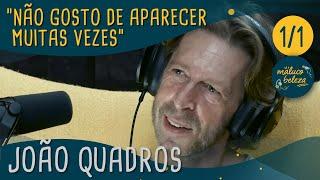 Maluco Beleza - João Quadros