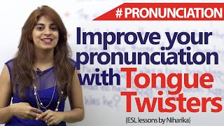 tongue twisters to improve your english pronunciations free english lessons