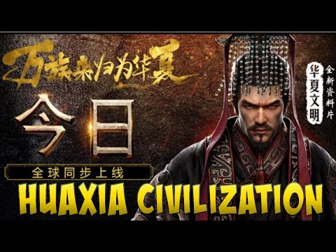 NEW HUAXIA CIVILIZATION - CLASH OF KINGS