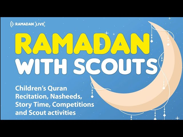 Ramadan with Scouts